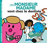 Monsieur Madame - Les Monsieur Madame vont chez le dentiste
