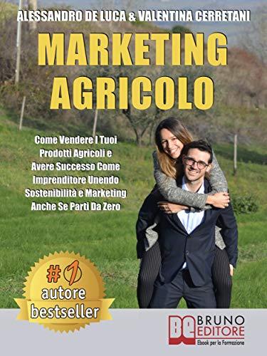 Marketing Agricolo: Come Vendere I Tuoi