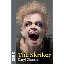 The Skriker (NHB Modern Plays) by Caryl Churchill (2015-07-02)