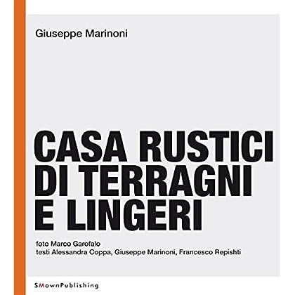 Casa Rustici Di Terragni E Lingeri (European Practice)