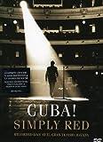 Simply Red : Cuba ! (Live au Gran Teatro de La Havane 2005)