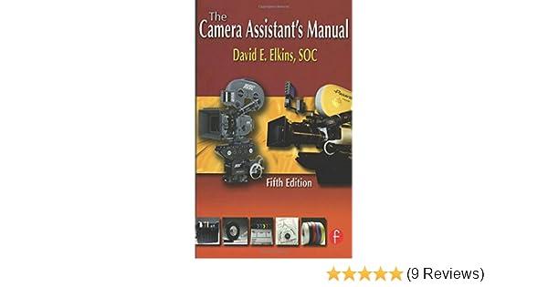 the camera assistant s manual amazon co uk david e elkins soc rh amazon co uk Sales Professional Career Call Center Engineer
