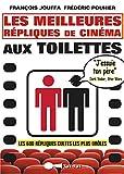 Les meilleures répliques de cinéma aux toilettes