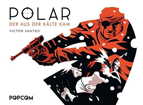 Polar 01: Der aus der Kälte kam