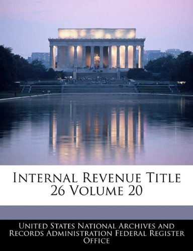 Internal Revenue Title 26 Volume 20