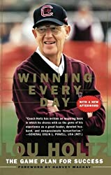 Winning Every Day: The Game Plan for Success by Lou Holtz (1999-08-04)