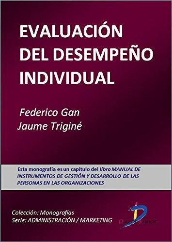 Descargar Libro La evaluación del desempeño individual (Este capítulo pertenece al libro Manual de instrumentos de gestión y desarrollo de las personas en las organizaciones) de Fedérico Gan Busto