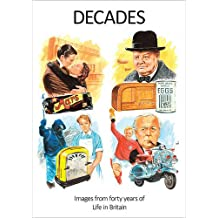 Decades: Images from Forty Years of Life in Britain (Dementia Care)