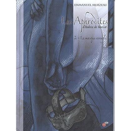 Les Aphrodites, Tome 2 : Le masque aveugle