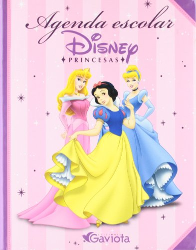 Agenda escolar Princesas Disney (Princesas Disney/Libros de cartón)