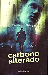 Carbono alterado par  Richard Morgan