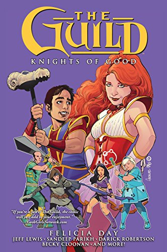 (The Guild Volume 2: Knights of Good (English Edition))