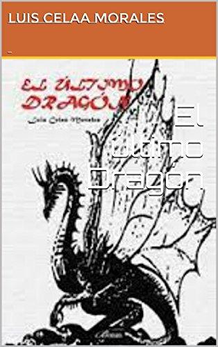 Ultimo Dragon (El último Dragón (Spanish Edition))