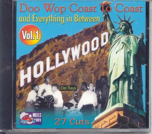 Doo Wop Coast to Coast and Everything in Between, Vol 1 (2002-08-02)