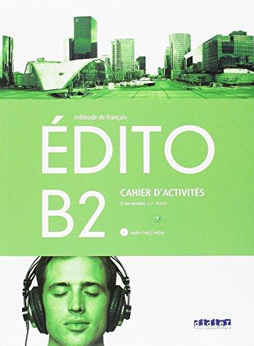 EDITO B2 EXERCICES+CD ED.18