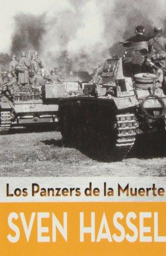 Los Panzers de la muerte por Sven Hassel