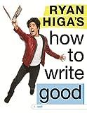#4: Ryan Higa's How to Write Good