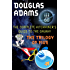 The Hitchhiker's Guide to the Galaxy: The Trilogy of Five