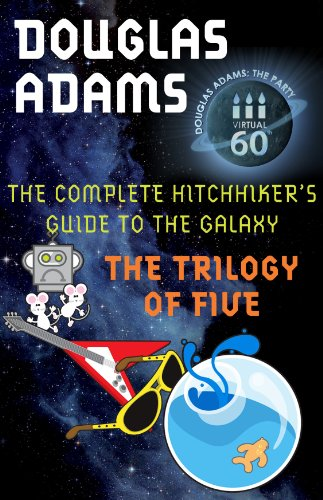 The Hitchhiker's Guide to the Galaxy: The Trilogy of Five by [Adams, Douglas]