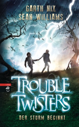 r Sturm beginnt: Band 1 (Trouble Twisters) ()