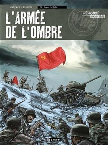 L Armee De Terre - L'Armée de l'Ombre, Tome 3 : Terre