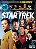 ENTERTAINMENT WEEKLY The Ultimate Guide to Star Trek