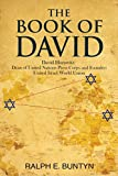 The Book of David: David Horowitz:  Dean of United Nations Press Corps and Founder: United Israel World Union