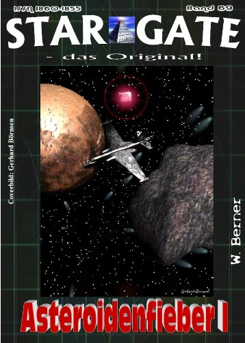 SG 070: Asteroidenfieber II (STAR GATE - das Original) (German Edition)