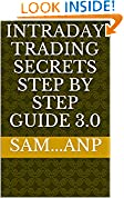 #5: INTRADAY TRADING SECRETS STEP BY STEP GUIDE 3.0