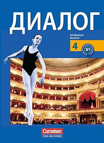 Kompetenzstufe B 1 des Gemeinsamen europäischen Referenzrahmens (Dialog: Schülerbuch für den Russischunterricht, Band 4)