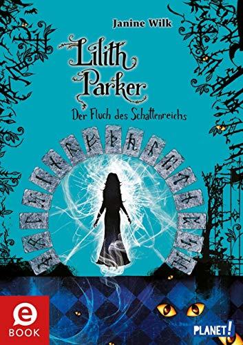 Lilith Parker 5: Der Fluch des Schattenreichs (Ab Gruselgeschichten Halloween 6)