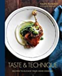 Taste & Technique: Recipes to Elevate...