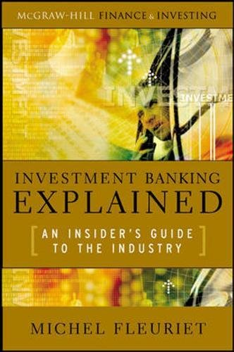 investment-banking-explained-an-insiders-guide-to-the-industry-professional-finance-investment