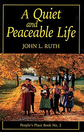 Quiet And Peaceable Life People S Place Book No 2