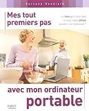 Telecharger Livres Mes tout premiers pas avec mon ordinateur portable (PDF,EPUB,MOBI) gratuits en Francaise