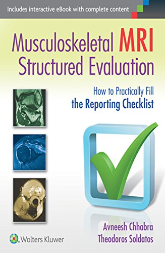 Musculoskeletal MRI Structured Evaluation: How to Practically Fill the Reporting Checklist (English Edition)