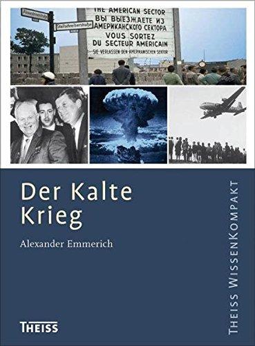 Der Kalte Krieg (Theiss WissenKompakt)