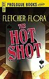 The Hot Shot (Prologue Books) (English Edition)