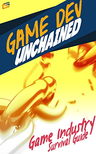 Como Descargar Con Utorrent Game Dev Unchained: Game Industry Survival Guide Gratis Epub