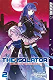 The Isolator - Realization of Absolute Solitude 02