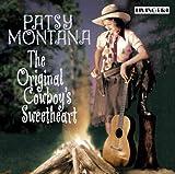 Songtexte von Patsy Montana - The Original Cowboy's Sweetheart