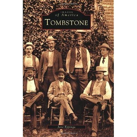 Tombstone (Images of America: Arizona) by Jane Eppinga (2003-07-21)