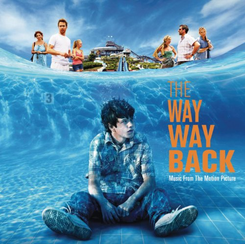 The Way Way Back - Music From ...