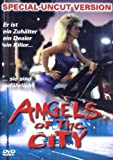 Angels of the City:Uncut [Import allemand]