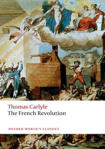 The French Revolution (Oxford World's Classics)