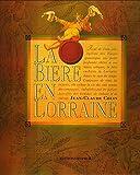 La Bière en Lorraine