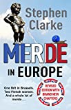 Merde in Europe: A Brit goes undercover in Brussels (English Edition)