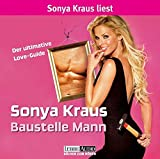 Baustelle Mann. 2 CDs . Der ultimative Love-Guide (Lübbe Audio)
