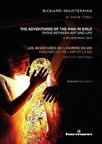 The Adventures of the Man in Gold / Les aventures de l'Homme en Or