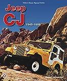Jeep CJ 1945 - 1986 (Classic Reprint)